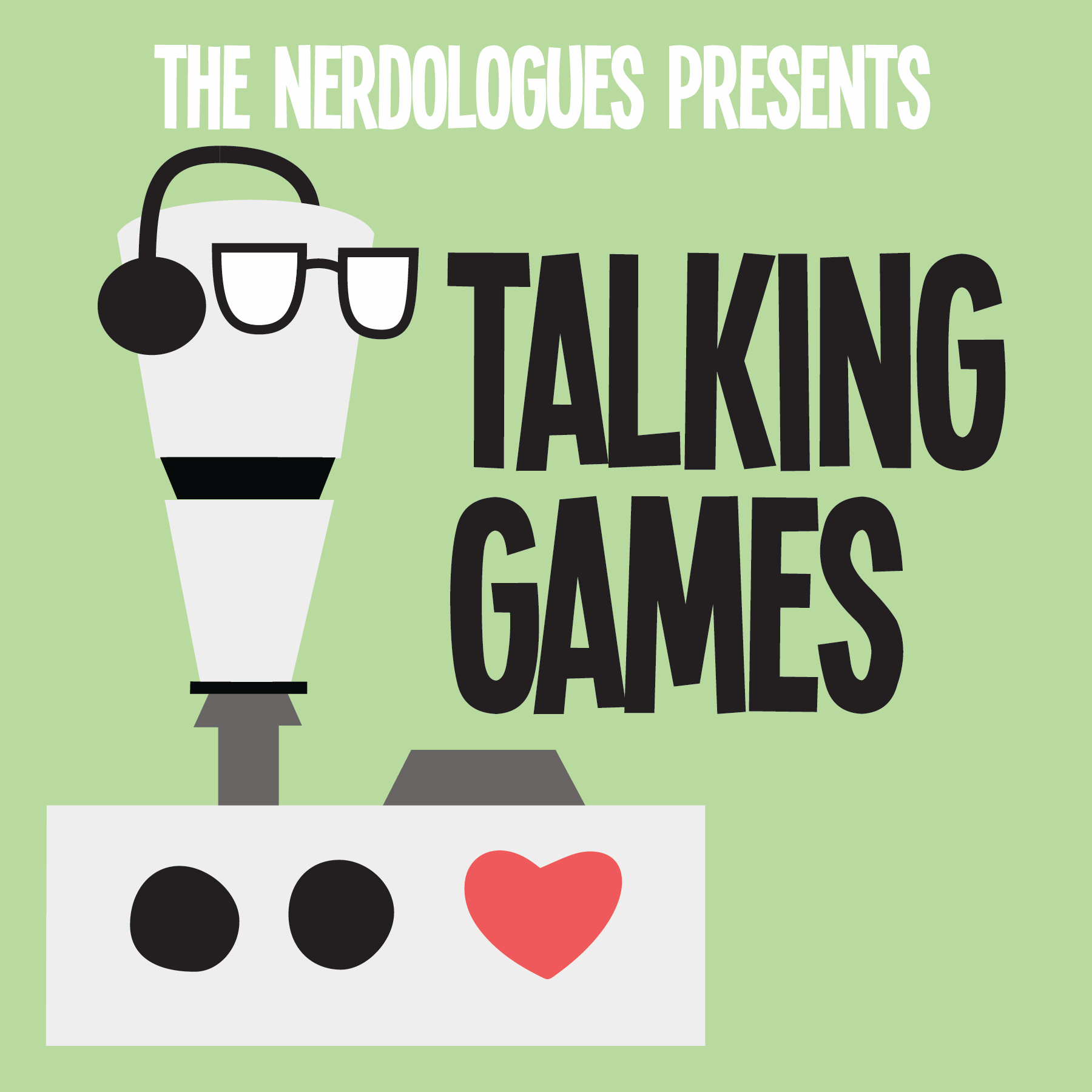 The Nerdologues Presents: Talking Games